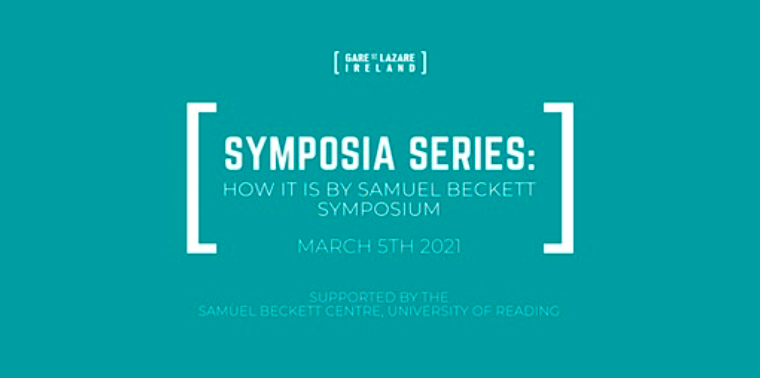 Symposia Series: How It Is by Samuel Beckett Symposium