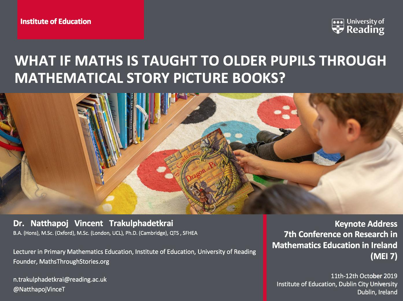 NEWS – Dr. Natthapoj Vincent Trakulphadetkrai gave an invited keynote address at the Conference on Research in Mathematics Education in Ireland