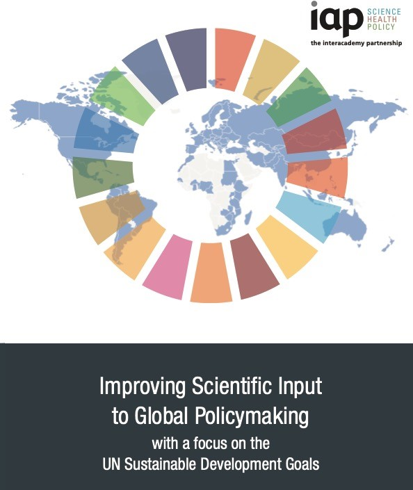 Science Meets Policy: The Interacademy Partnership Report on the Sustainable Development Goals. By Sandy Harrison