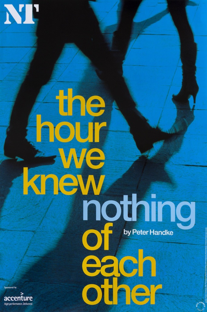 The Hour We Knew Nothing Of Eachother, Lyttelton Theatre, Michael Mayhew, National Theatre posters